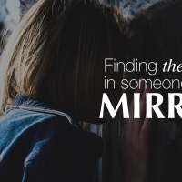 Finding the divine in someone else's mirror
